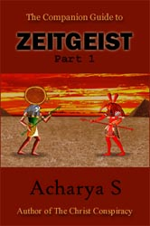 Companion Guide to Zeitgeist Part 1