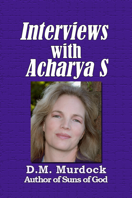 Interviews with Acharya S cover image
