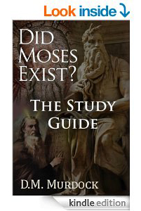 The Study Guide to Did Moses Exist?